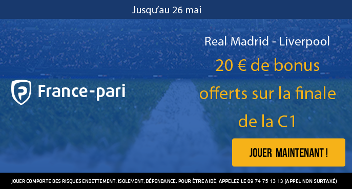 france-pari-football-finale-ligue-des-champions-real-madrid-liverpool-20-euros-bonus-offerts